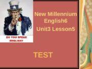 TEST New Millennium English 6 Unit 3 Lesson