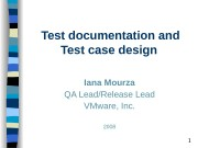 1 Test documentation and Test case design