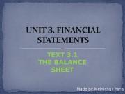Презентация ТЕXT 3.1 The balance sheet Мельничук