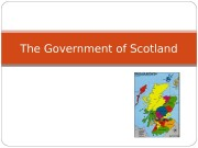 The Government of Scotland  Historical government of