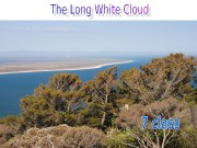 Презентация the-land-of-the-long-white-cloud