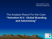 "The Analysis Report For the Case "" Heineken"