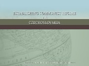 ESTABLISHING COMMUNIST REGIME  IN IN CZECHOSLOVAKIA By