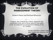THE EVOLUTION OF MANAGEMENT THEORY Robert Owen and