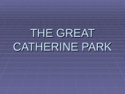 THE GREAT CATHERINE PARK  Upper Bath
