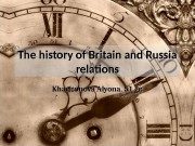 The history of Britain and Russia relations Kharitonova