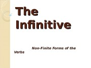 The Infinitive Non-Finite Forms of the Verbs