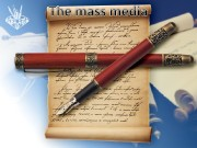 {{  The mass media play an important