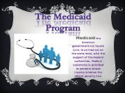 Medicaid — the American government-run health care. Is