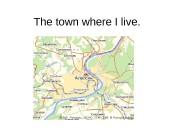 The town where I live.  Aleksin