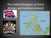 The United Kingdom  of Great Britain and