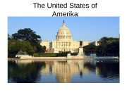 The United States of Amerika  The USA