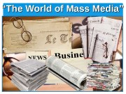 "1"""" The World of Mass Media"""