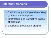 Enterprise planning 1) Essence of planning and planning