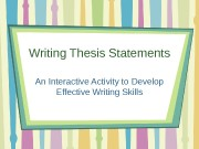 Writing Thesis Statements An Interactive Activity to Develop