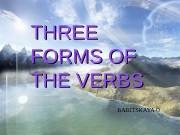 THREE FORMS OF THE VERBS BABITSKAYA O
