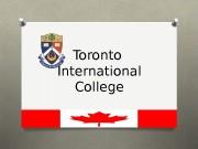 Toronto International College  Чому навчатися саме в