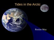 Tides in the Arctic Ruslan May  Cotidal