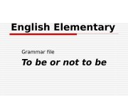 English Elementary Grammar file To be or not