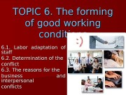 TOPIC 66 . The forming of of good