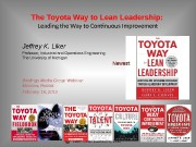 Liker Lean Advisors, LLCThe Toyota Way to Lean
