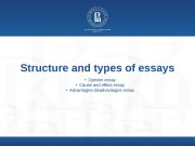 Structure and types of essays  • Opinion