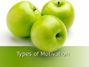 Types of Motivation   Definitions of motivation
