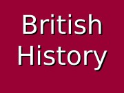 British History  The Beginnings  • People