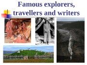 Famous explorers,  travellers and writers  Unit