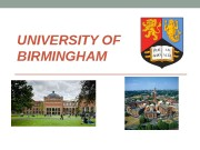 UNIVERSITY OF BIRMINGHAM  The City of Birmingham
