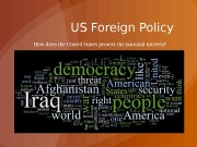 Презентация us foreign policy