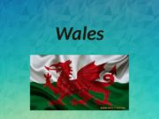 Wales  Wales  Wales is a part
