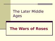 Презентация Wars of Roses upbridged from 23