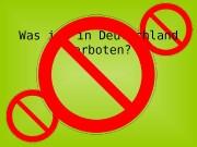 Презентация Was ist in Deutschland verboten