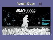 Презентация Watch Dogs
