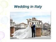 Презентация Wedding in Italy