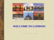 Презентация welcome to london