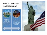 Презентация What is your reason to visit America