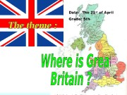 Презентация Where is Great Britain