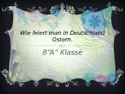 Презентация Wie man in Deutschland feiert