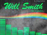 Презентация Will Smith PROGRAM