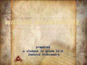 WILLIAM SHAKESPEARE prepared a student in grade 11