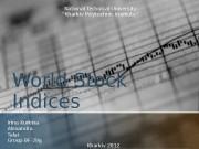Презентация World Stock Indices