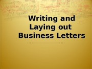 Презентация Writing a Business Letter