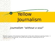 Презентация Yellow Journalism