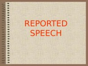 Презентация Z- Reported Speech