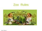 Презентация Zoo Rules
